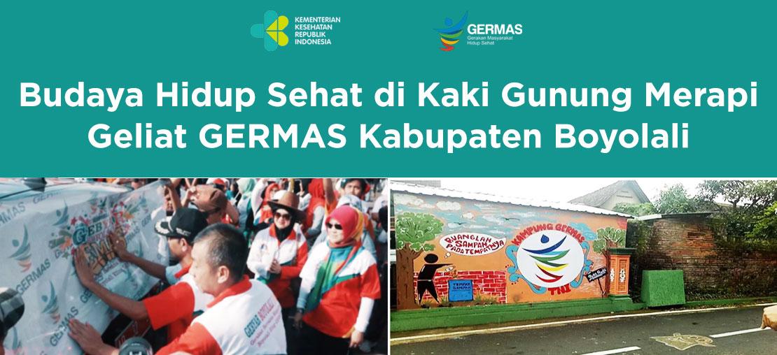 Slide_Budaya Hidup Sehat di Kaki Gunung Merapi: Geliat GERMAS Kabupaten Boyolali