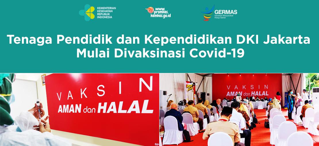 Slide_Tenaga Pendidik dan Kependidikan DKI Jakarta Mulai Divaksinasi Covid-19
