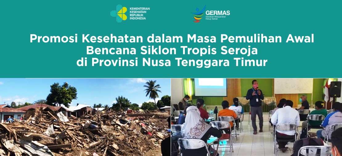Slide_Promosi Kesehatan dalam Masa Pemulihan Awal Bencana Siklon Tropis Seroja di Provinsi Nusa Tenggara Timur