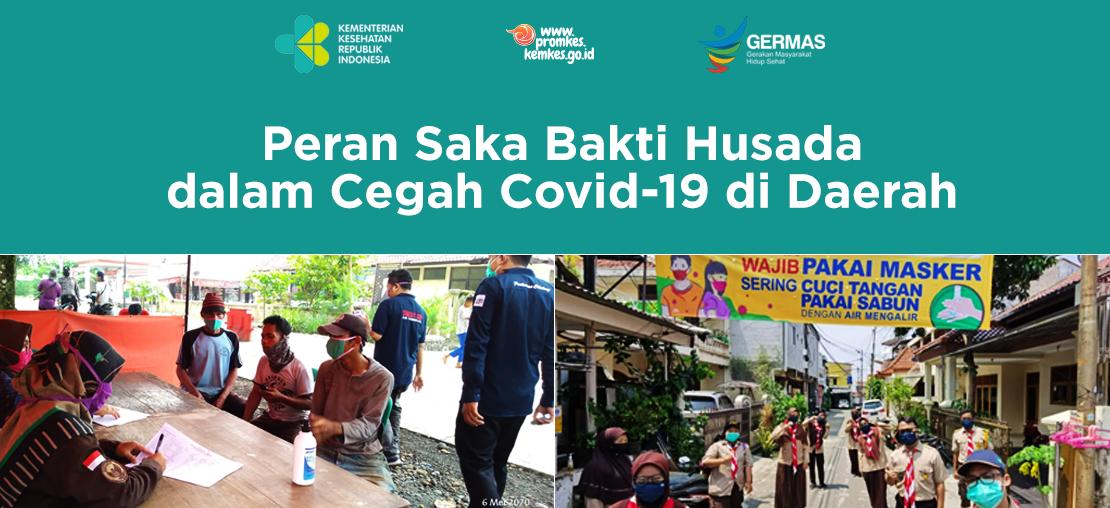 Peran Saka Bakti Husada (SBH) dalam Cegah Covid-19 di Daerah