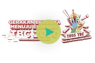 VIdeo Gerakan Bersama Eliminasi Tuberkulosis 2030