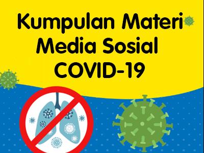 Kumpulan Publikasi Media Sosial COVID-19