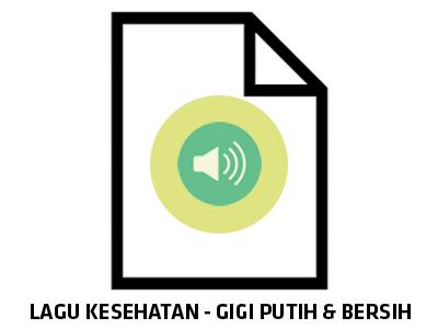 Audio : Gigi Putih dan Bersih