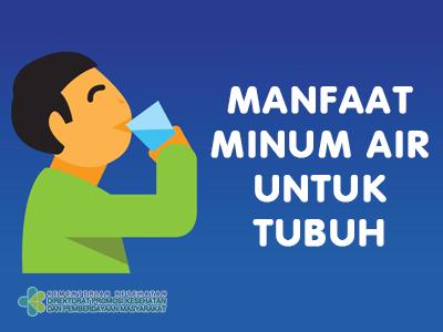 7 Manfaat Minum Air untuk Tubuh