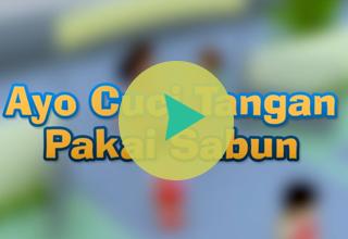 Video Animasi Ayo Cuci Tangan Pakai Sabun