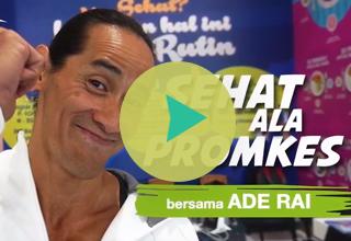 Sehat ala Promkes bersama Ade Rai