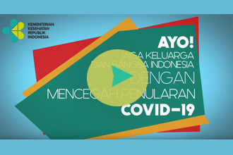 Jaga Keluarga dan Bangsa Indonesia dari COVID-19