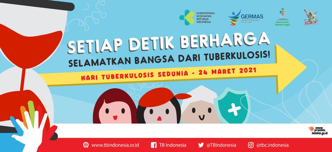 Peringatan Hari Tuberkulosis Sedunia (HTBS) Tahun 2021