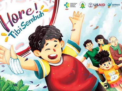 "Edukasi Tuberkulosis pada Anak dengan Buku Cerita ""Hore, Tibi Sembuh"""