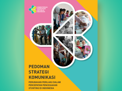 Buku: Pedoman Strategi Komunikasi - Perubahan Perilaku dalam Percepatan Pencegahan Stunting di Indonesia