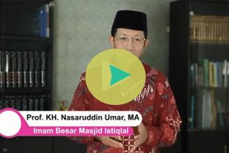 Himbauan Menjalani Ibadah Puasa Ramadhan oleh Prof. KH. Nassarudin Umar, MA