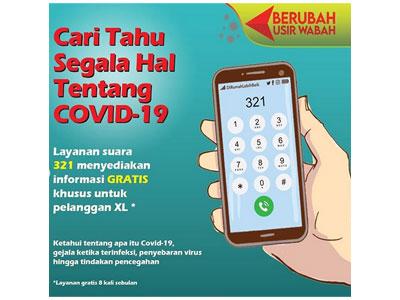 Kampanye Perubahan Perilaku, Pemerintah Sediakan Layanan Informasi Covid-19 di nomor 321